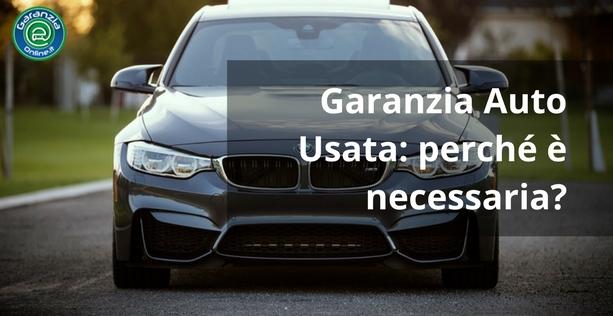Garanzie sulle auto usate. Perché sono necessarie?