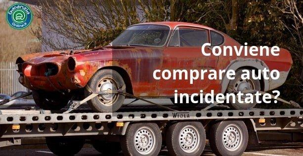 Conviene comprare un'auto incidentata?