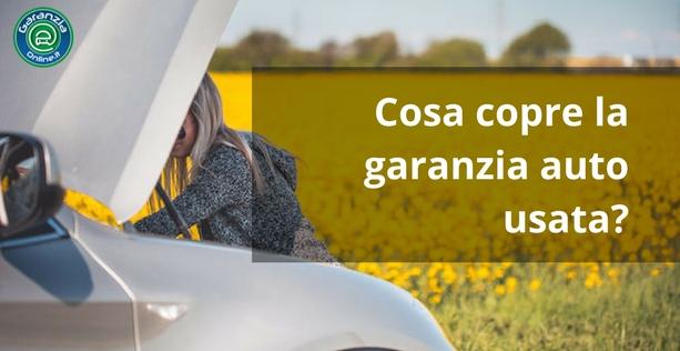 Cosa copre la garanzia auto usata?