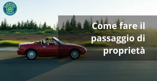 Come fare il passaggio di proprietà auto