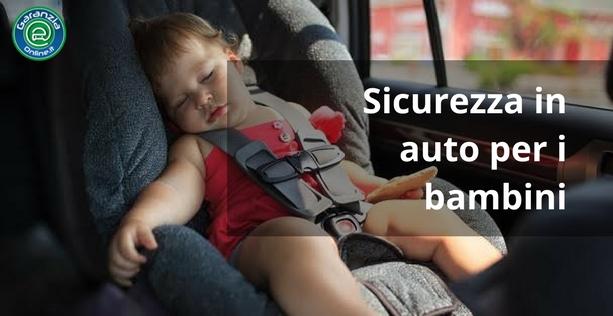 Come viaggiare sicuri in auto con bambini
