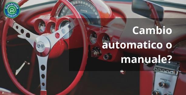 Cambio manuale o automatico: cosa scegliere per la tua auto usata?