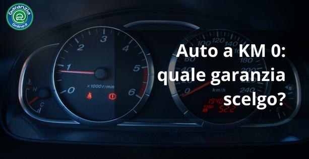 garanzia auto km 0