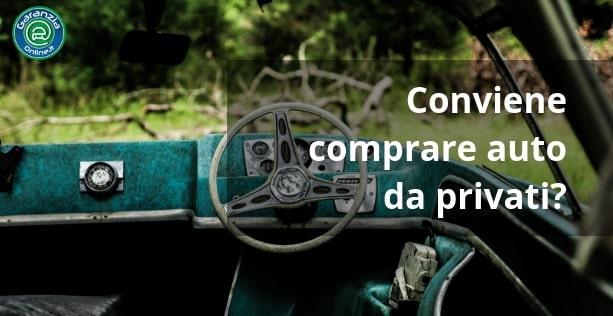 Come e perché acquistare macchine usate a poco prezzo da privati