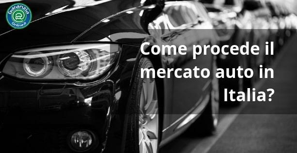 Vendita auto: come procede il mercato italiano?