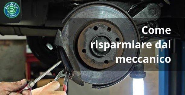 come risparmiare dal meccanico