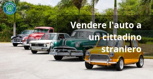 Come vendere auto a un cittadino straniero