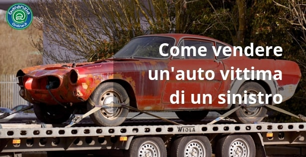 come vendere auto incidentata