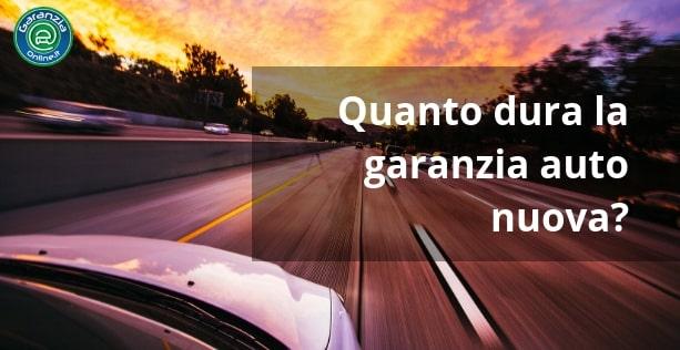 Quanto dura la garanzia di un'auto nuova