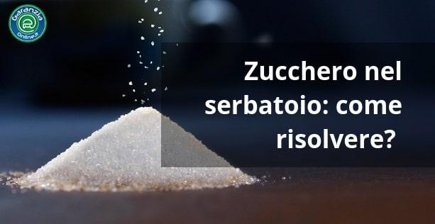 zucchero nel serbatoio