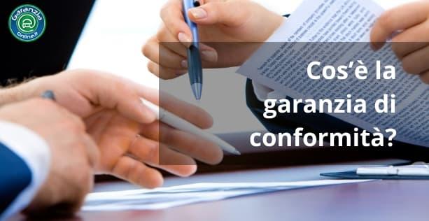 Cos'è la garanzia di conformità?