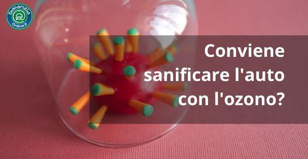 Coronavirus e sanificazione auto con ozono