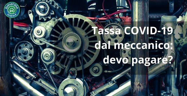Tassa COVID-19 dal meccanico