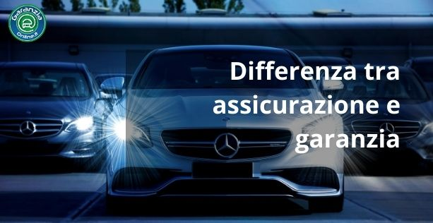 Qual è la differenza tra garanzia e assicurazione auto?