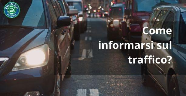 Dove trovare informazioni sul traffico?